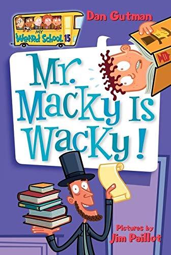My Weird School #15: Mr. Macky Is Wacky! (My Weird School, 15)の詳細を見る