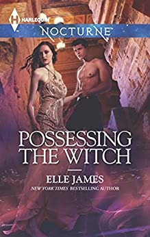 Possessing the Witch by [Elle James]