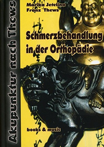 Schmerzbehandlung in der Orthopädie: TCM Schmerzbehandlung