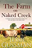 The Farm on Naked Creek: A romance novelist writes about raising cows, kids and chaos on the family farm. (Stories from Jessie Gussman's newsletter)