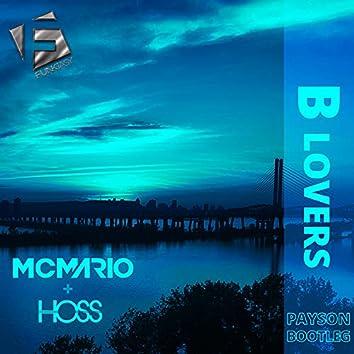 B Lovers (PAYSON Bootleg)