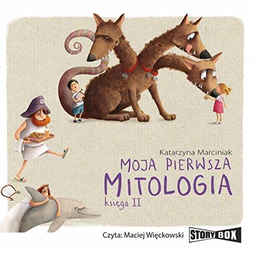 Moja pierwsza mitologia 2 audiobook cover art