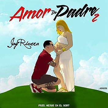 Amor De Padre 2