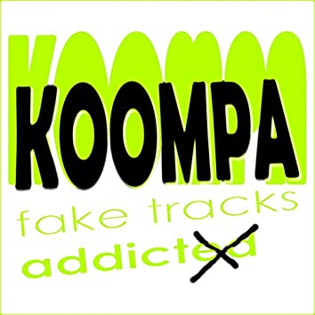 Fake Tracks Addicted