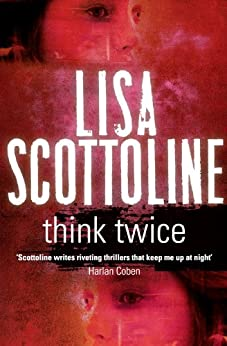 Think Twice: Rosato & Associates 11 by [Lisa Scottoline]