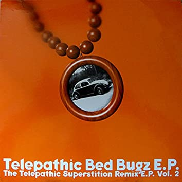 Telepathic Bed Bugz - The Telepathic Superstition Remix EP, Vol. 2