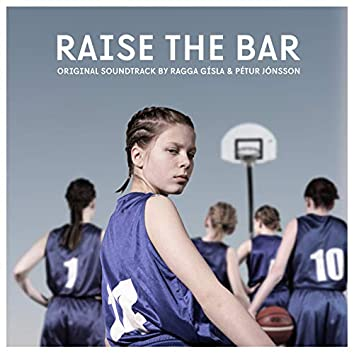 Raise the Bar (Original Soundtrack)