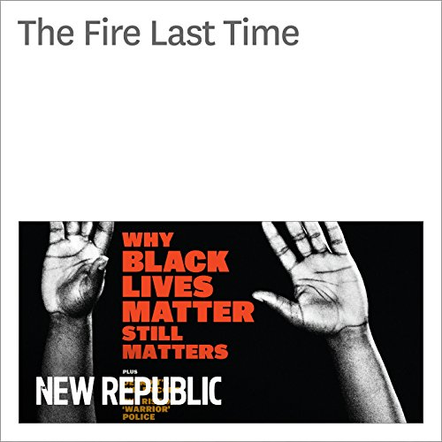 The Fire Last Time audiobook cover art