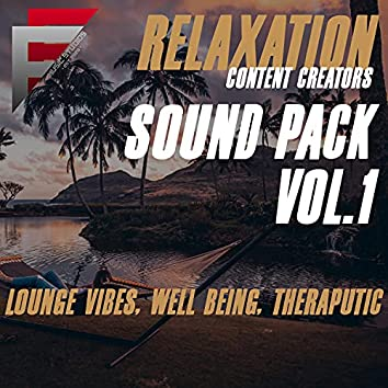 Relaxation: Content Creators Sound Pack Vol.1