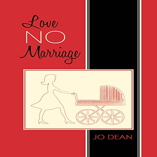 Love No Marriage audiobook cover art