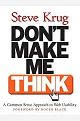 Don't Make Me Think! A Common Sense Approach to Web Usability Paperback