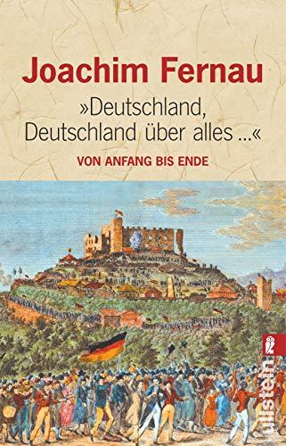 Deutschland, Deutschland über alles...: Von Anfang bis Ende (0)
