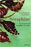 Séraphine - La vie rêvée de Séraphine de Senlis