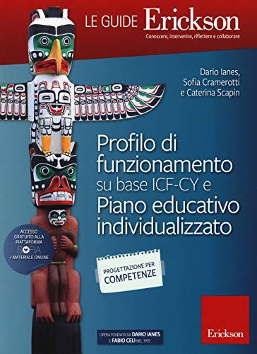 Profilo di funionamento su base ICF-CY e Piano educativo individualizzato. Con aggiornamento online