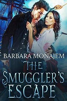 The Smuggler's Escape by [Barbara Monajem]