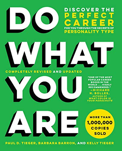 Compare Textbook Prices for Do What You Are: Discover the Perfect Career for You Through the Secrets of Personality Type Revised Edition ISBN 9780316497145 by Tieger, Paul D.,Barron, Barbara,Tieger, Kelly
