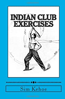 Indian Club Exercises