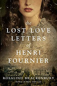The Lost Love Letters of Henri Fournier: A Novel by [Rosalind Brackenbury]