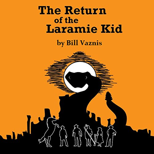 Return of the Laramie Kid audiobook cover art