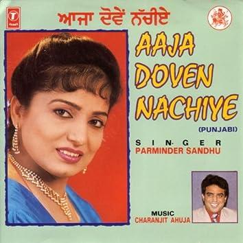 Aaja Doven Nachiye