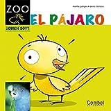 El pajaro (Caballo alado ZOO) (Spanish Edition) by Montse Ganges(2012-05-01)