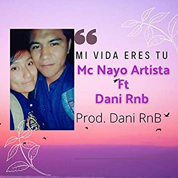 Mi Vida Eres Tu (Remix)