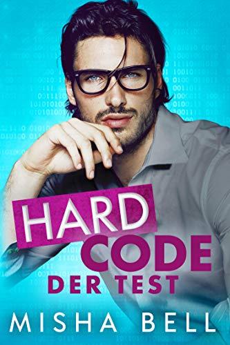 Hard Code – Der Test