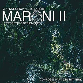 Maroni II - Le territoire des ombres (Bande originale de la série télévisée)