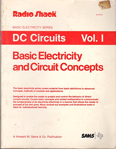 DC Circuits Vol. 1 ( Basic Electricity and Circuit Concepts )