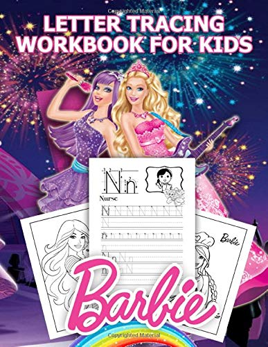 Barbie Letter Tracing Workbook For Kids: Preschool writing Workbook with Sight words for Pre K, Kindergarten and Kids Ages 3-5. ABC print handwriting book
