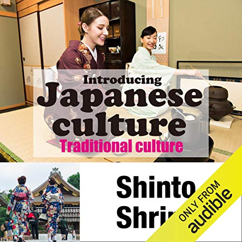 Introducing Japanese culture -Traditional culture- Shinto Shrines cover art