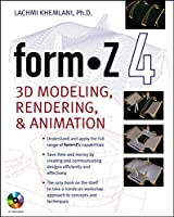 Form.z 4: 3d Modeling, Rendering and Animation