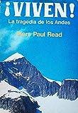 !Viven!. La tragedia de los Andes (Spanish Edition)