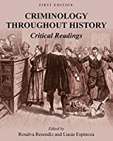 Criminology Throughout History: Critical Readings