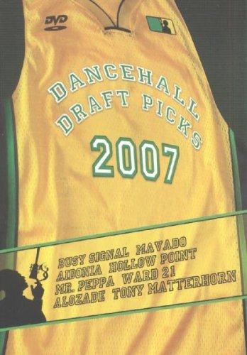 Dancehall Draft Picks