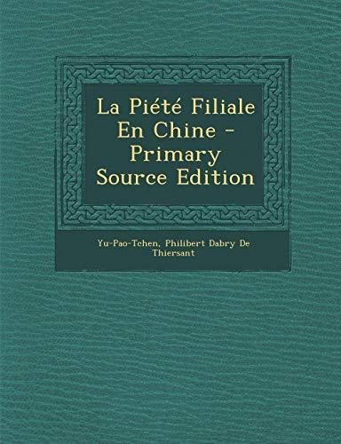 La Piete Filiale En Chine - Primary Source Edition