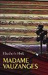 Madame Vauzanges par Haik