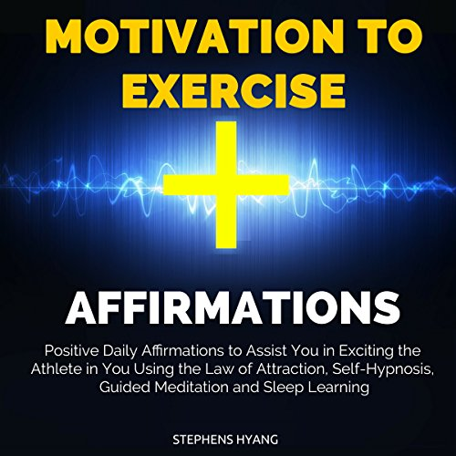 Motivation to Exercise Affirmations cover art