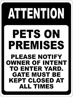 amuseds Attention Pets On Premises Please Notify Owner of Intent Sign.8x12inch. Dog in Yard.