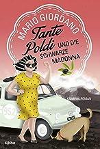 Tante Poldi und die Schwarze Madonna: Kriminalroman: 4