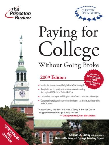 Paying For College Without Going Broke 2009 Edition College Admissions Guides