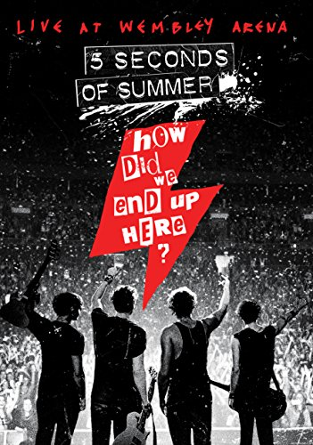 5 Seconds of Summer : How Did We End Up Here? Live at Wembley Arena [Blu-ray]