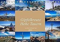 Gipfelkreuze Hohe Tauern im schoenen Salzburger Land (Tischkalender 2022 DIN A5 quer): Schoene Gipfelkreuze im Nationalpark Hohe Tauern (Monatskalender, 14 Seiten )