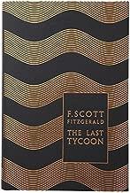 Modern Classics the Last Tycoon (Penguin F. Scott Fitzgerald Hardback Collection)