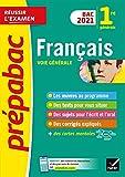 Français 1re générale Bac 2021 - Prépabac Réussir l'examen: nouveau programme de Première (2020-2021)