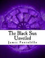 The Black Sun Unveiled: Genesis and Development of a Modern National Socialist Mythos
