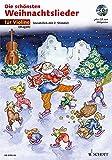 Die schönsten Weihnachtslieder, Notenausg. m. Audio-CDs, Für Violine, m. Audio-CD: sehr leicht bearbeitet. 1-2 Violinen.