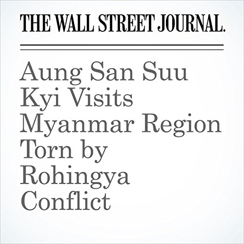 Aung San Suu Kyi Visits Myanmar Region Torn by Rohingya Conflict (Unabridged) copertina