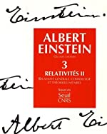 Oeuvres choisies, tome 3 - Relativités II d'Albert Einstein