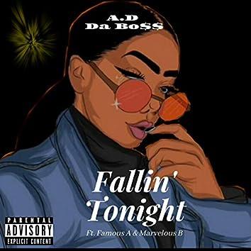 Fallin' Tonight